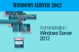 [CI015] Administration de Windows Server 2012
