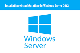 [CI017] Installation et configuration de Windows Server 2012
